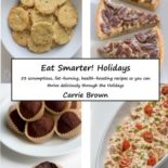 The Eat Smarter! Holidays Cookbook