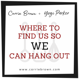 Where to find us | Carrie Brown | Yogi Parker
